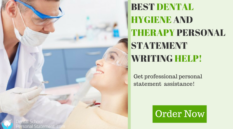 dental hygiene personal statement assistance