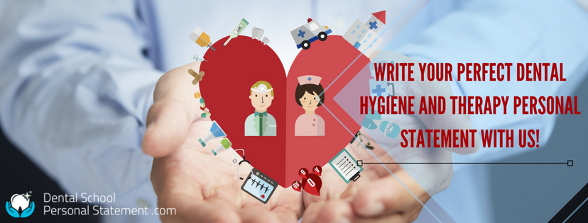 dental hygiene and therapy personal statement professional help