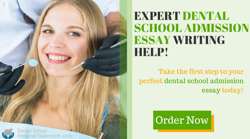 Dental school admission essay